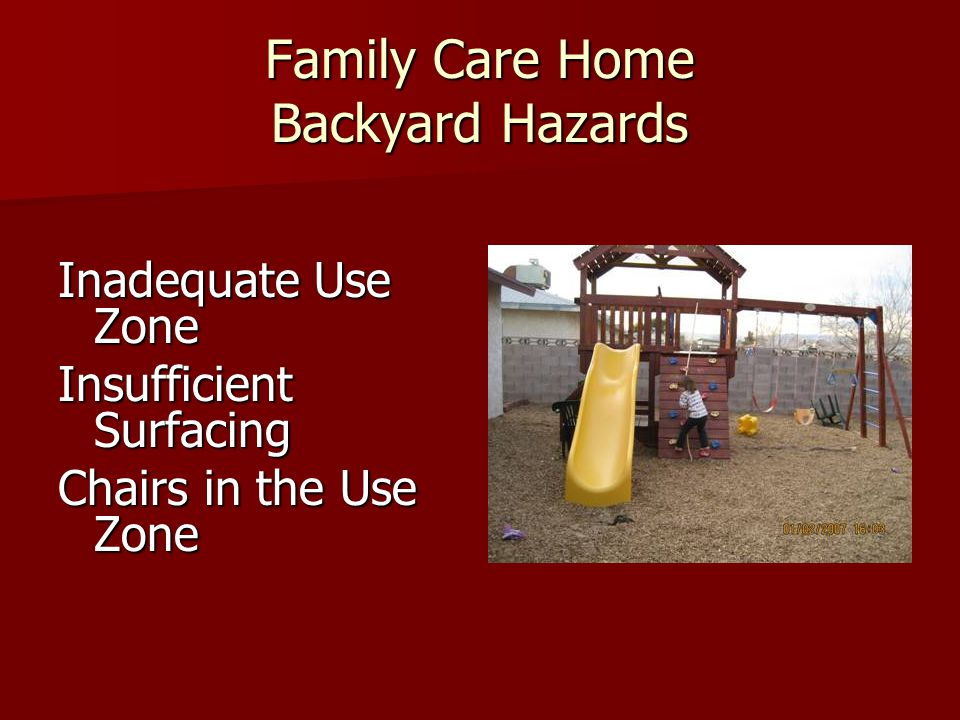 Family Care Home Backyard Hazards