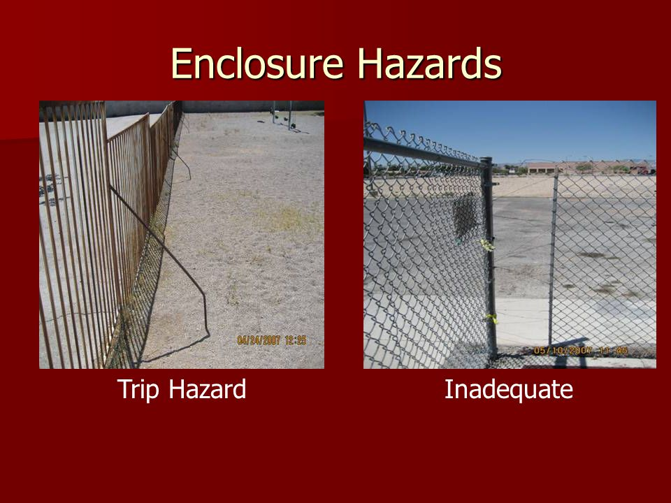 Enclosure Hazards Trip Hazard Inadequate