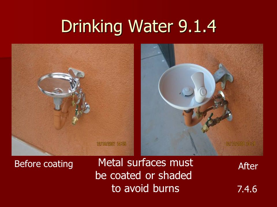 Drinking Water 9.1.4 Metal surfaces must be coated or shaded