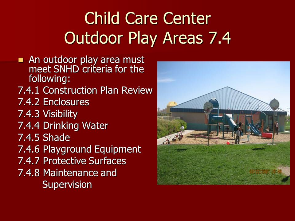 Child Care Center Outdoor Play Areas 7.4