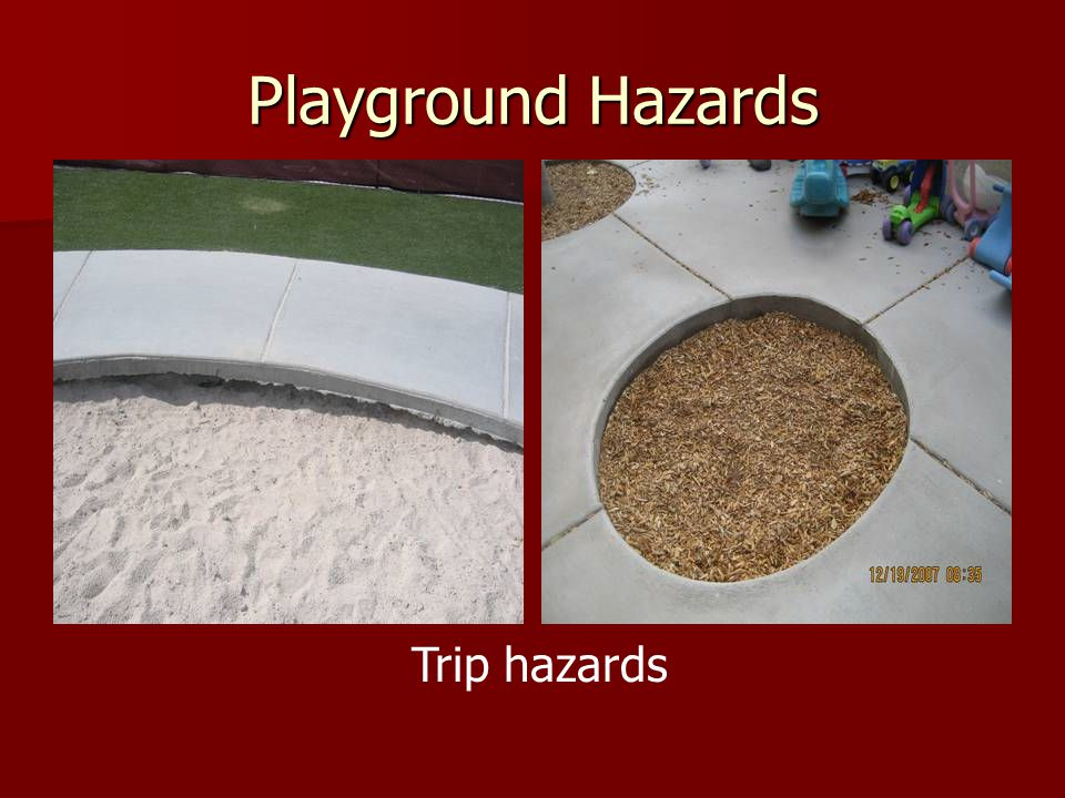 Playground Hazards Trip hazards