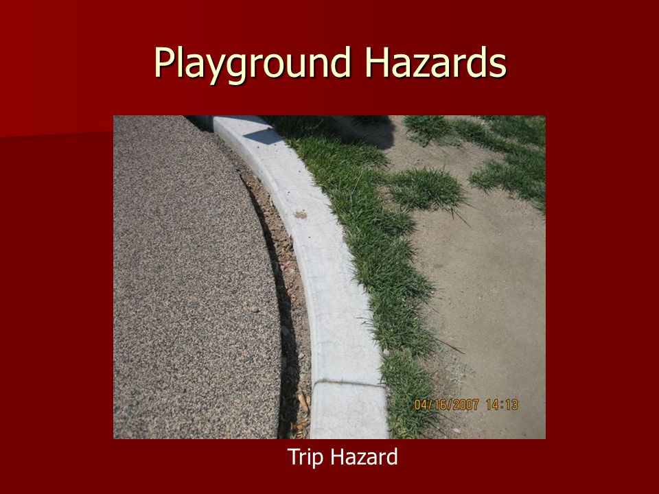 Playground Hazards Trip Hazard