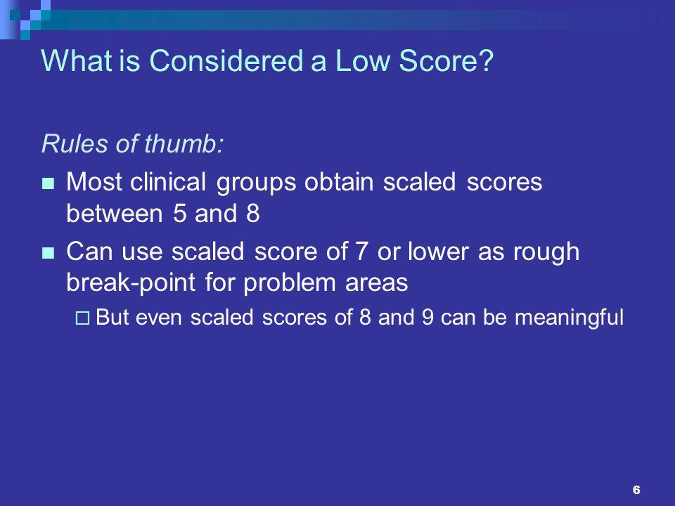 What is Considered a Low Score