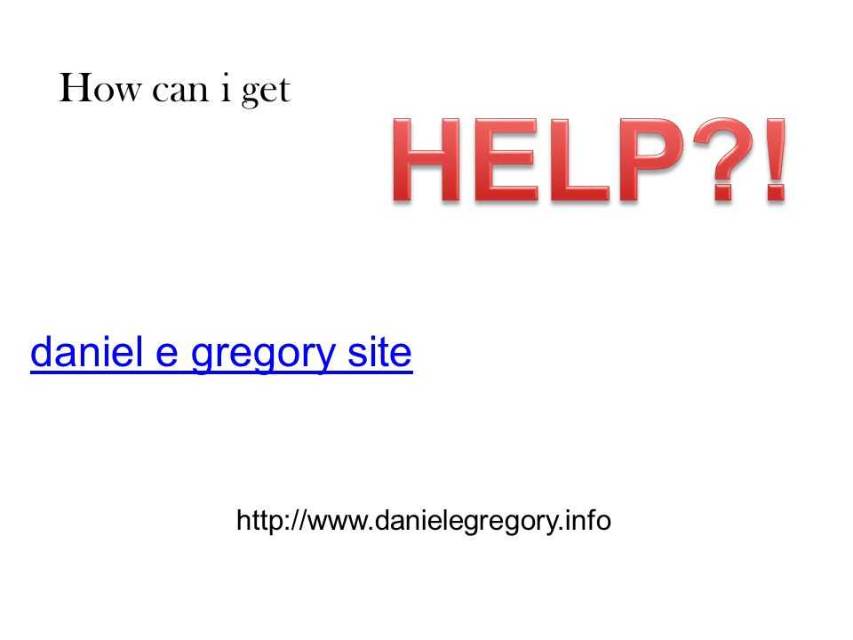 HELP ! How can i get daniel e gregory site
