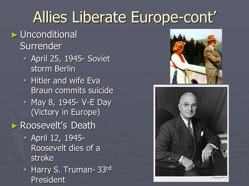 Allies Liberate Europe-cont'