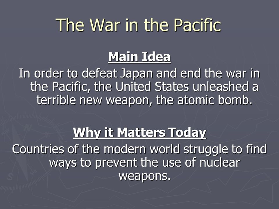 The War in the Pacific Main Idea