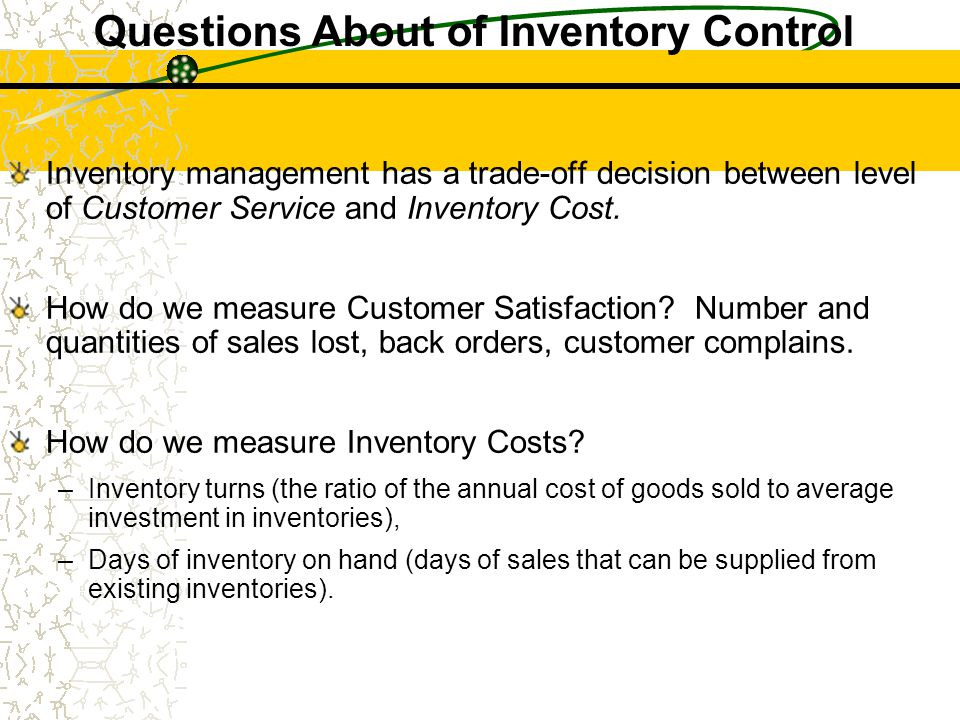 Questions About of Inventory Control