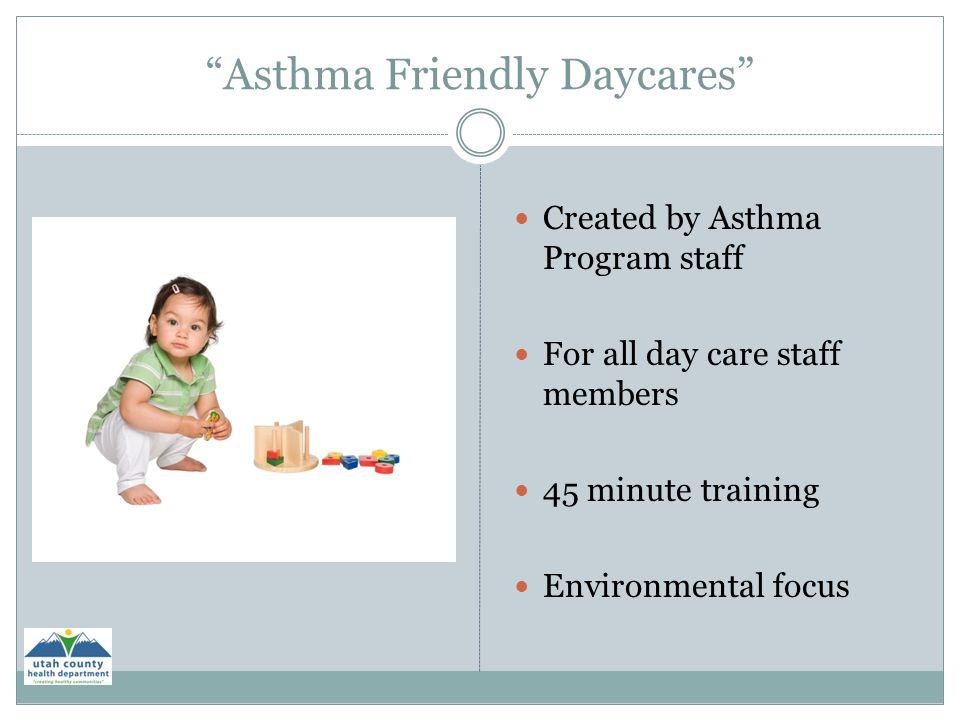 Asthma Friendly Daycares