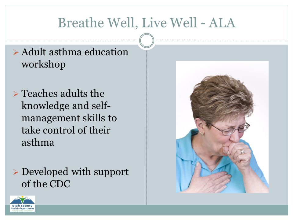 Breathe Well, Live Well - ALA