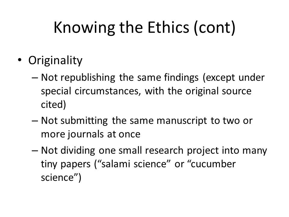Knowing the Ethics (cont)