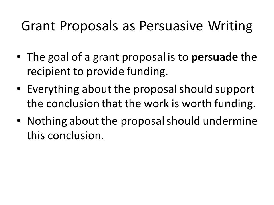 Grant Proposals as Persuasive Writing