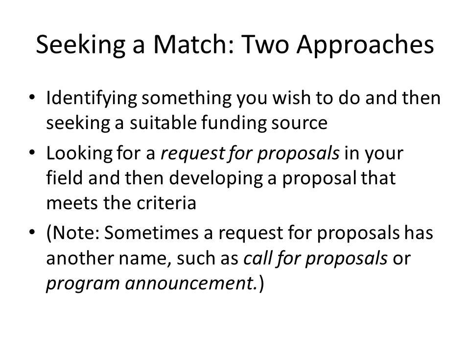 Seeking a Match: Two Approaches