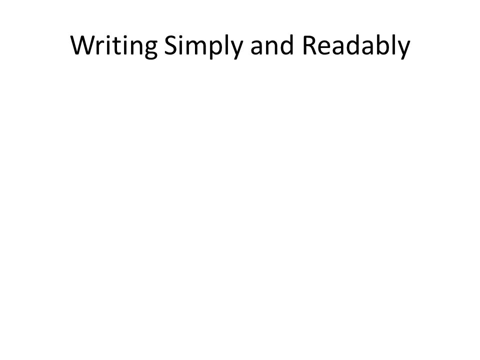 Writing Simply and Readably