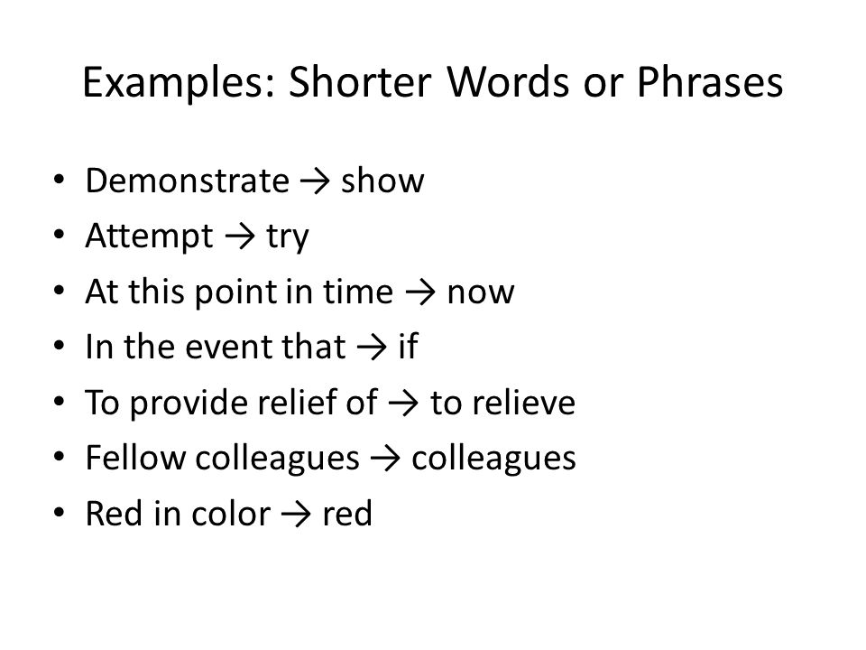 Examples: Shorter Words or Phrases