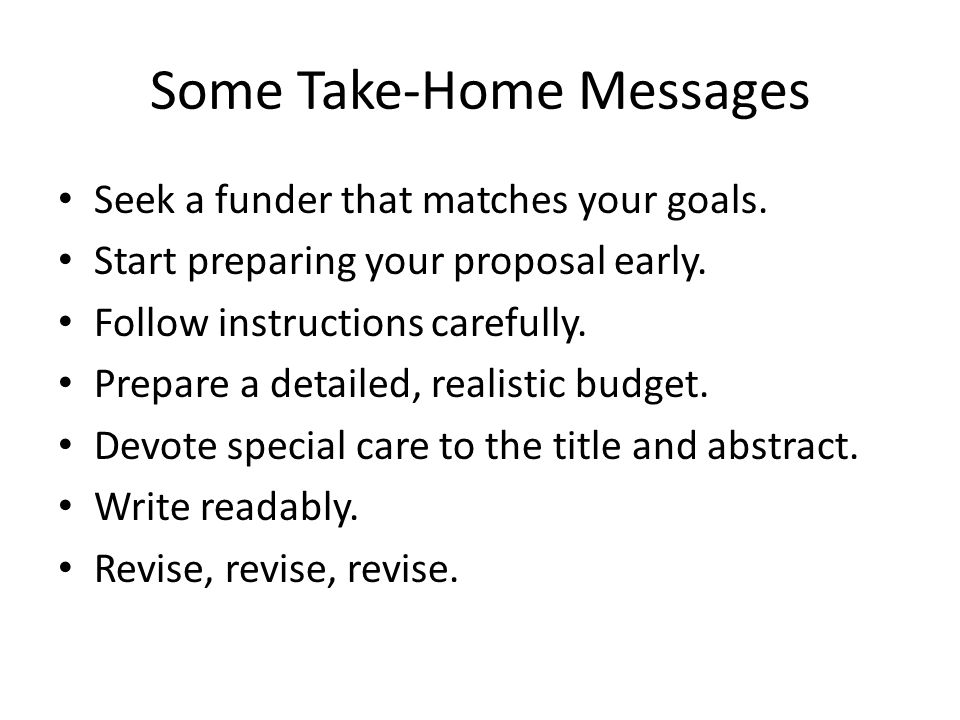 Some Take-Home Messages