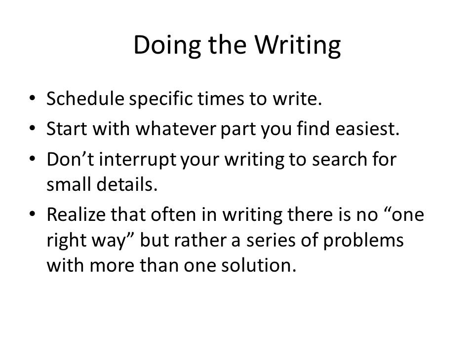 Doing the Writing Schedule specific times to write.