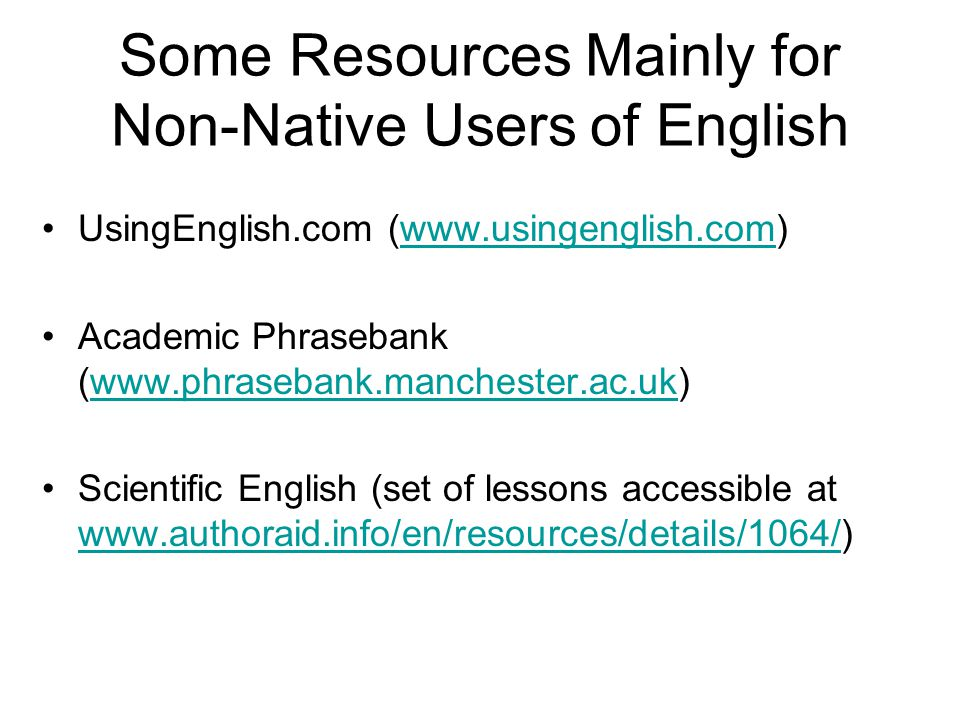 Some Resources Mainly for Non-Native Users of English