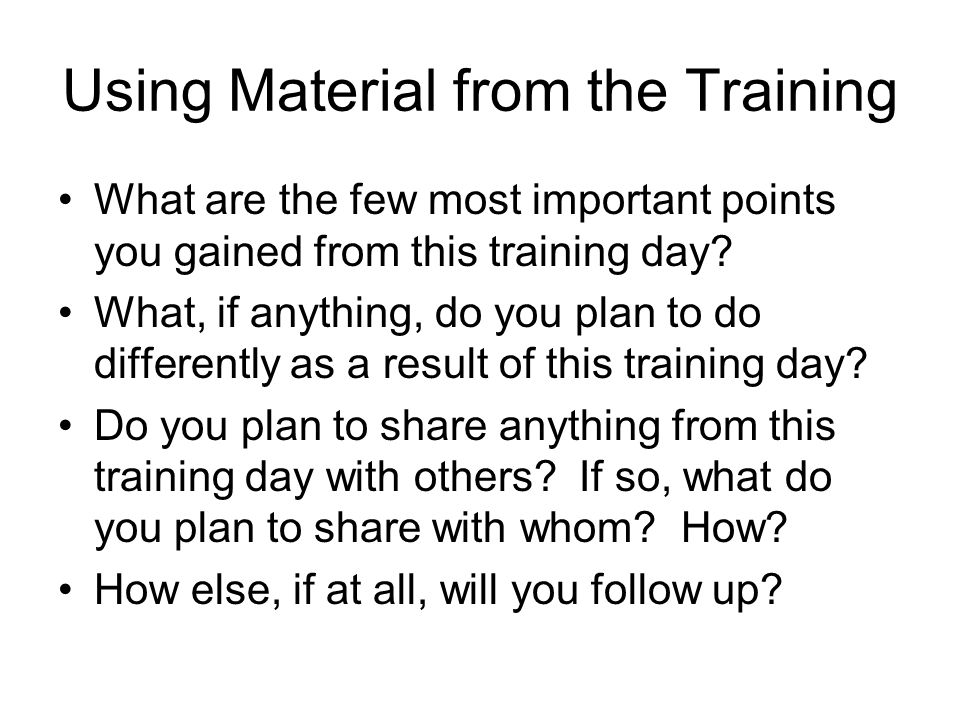 Using Material from the Training
