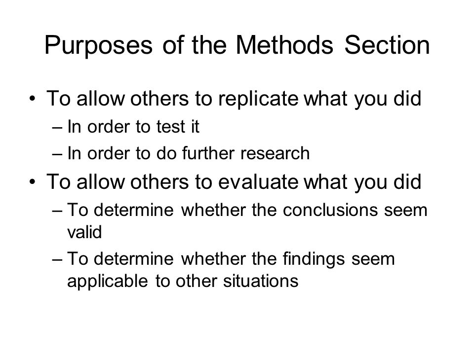 Purposes of the Methods Section