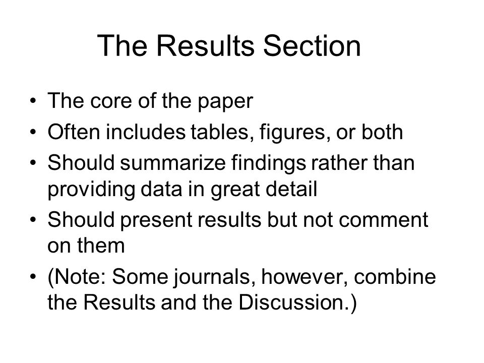 The Results Section The core of the paper