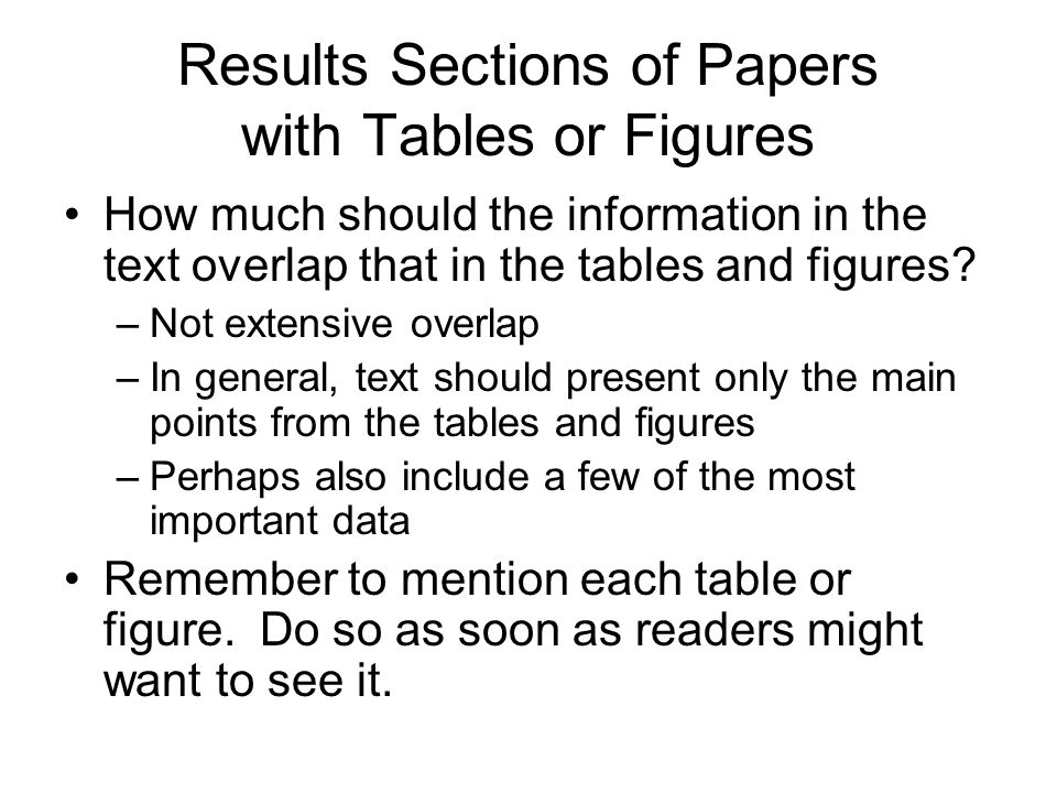 Results Sections of Papers with Tables or Figures