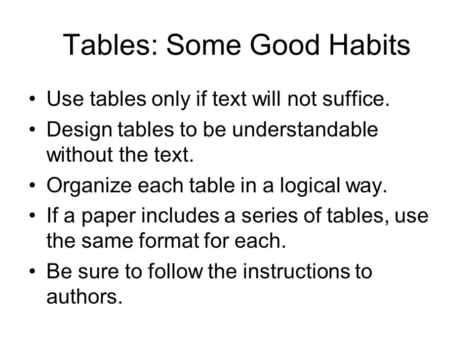 Tables: Some Good Habits