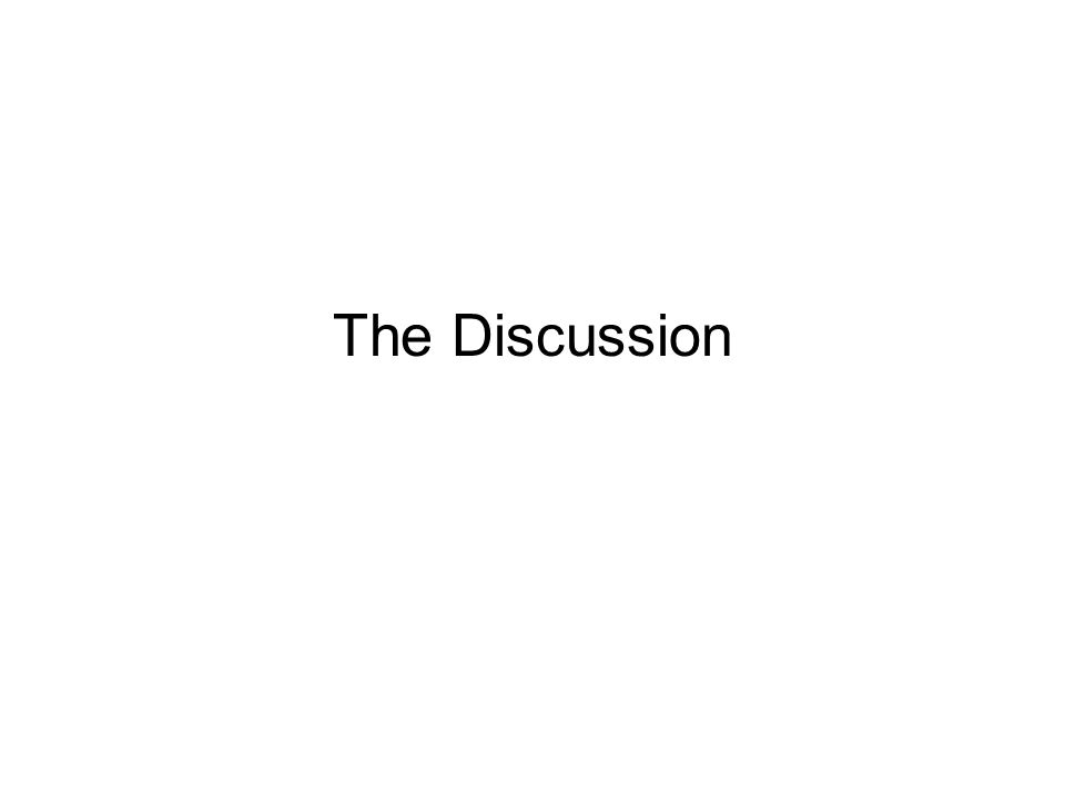 The Discussion