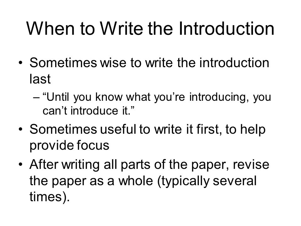 When to Write the Introduction