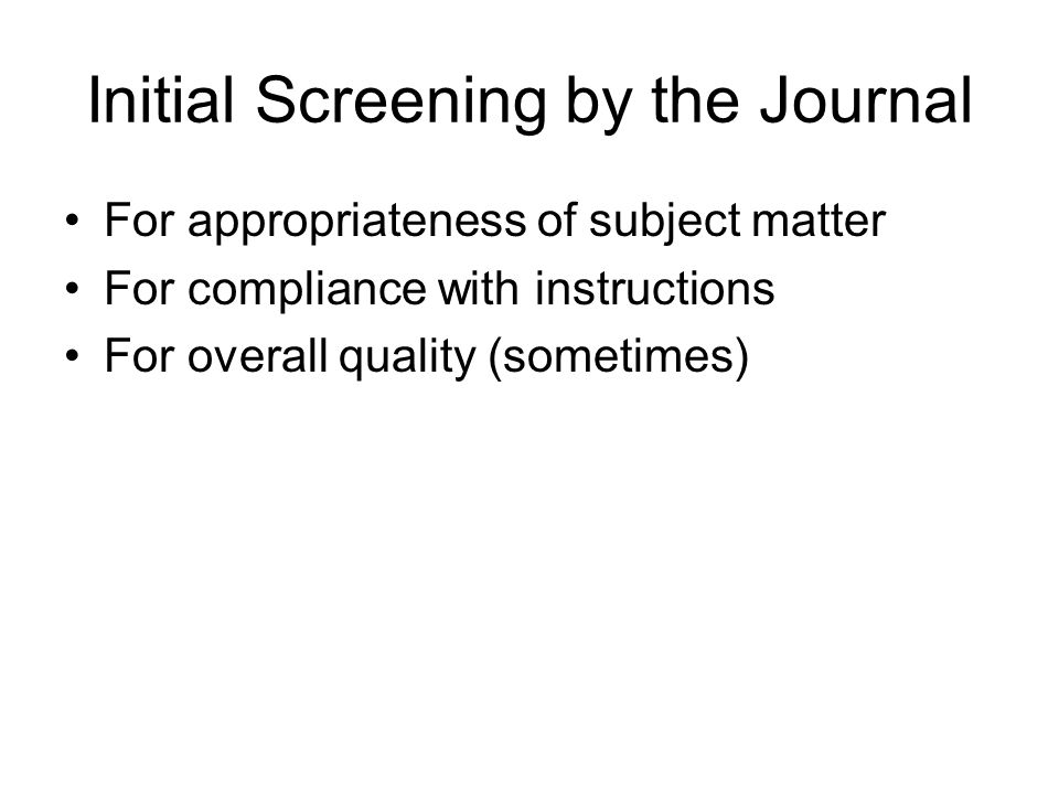 Initial Screening by the Journal