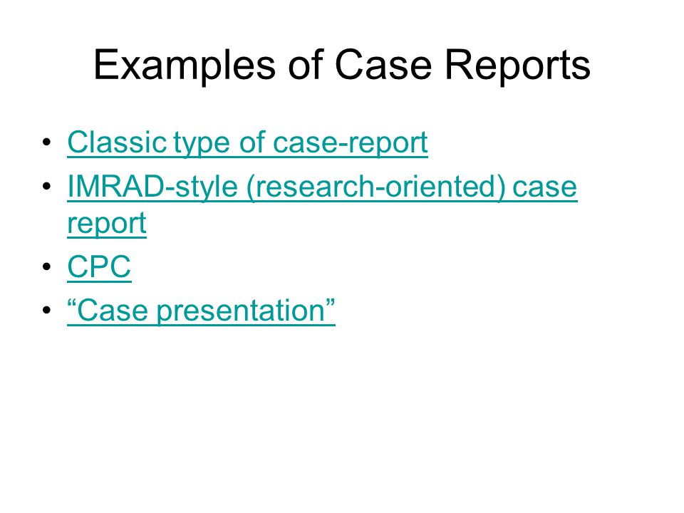 Examples of Case Reports