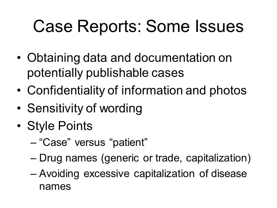 Case Reports: Some Issues