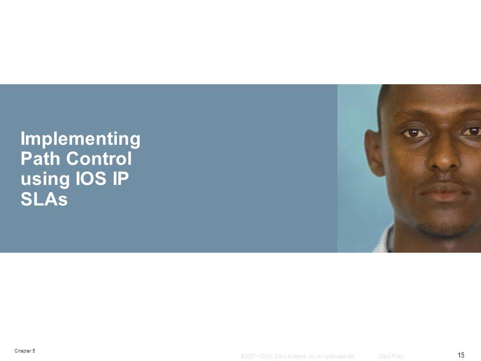 Implementing Path Control using IOS IP SLAs
