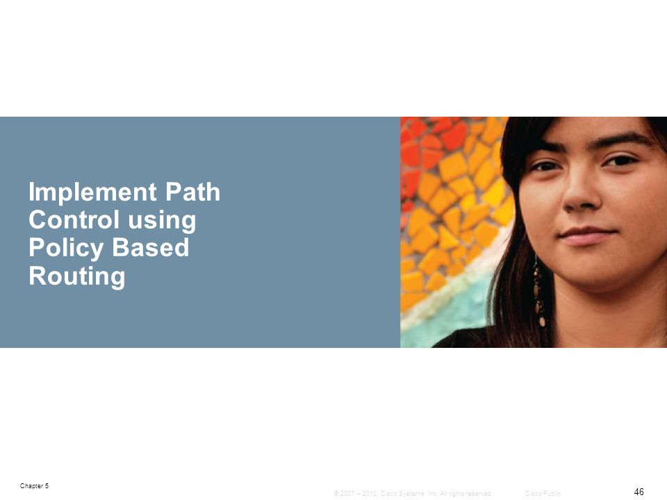 Implement Path Control using Policy Based Routing