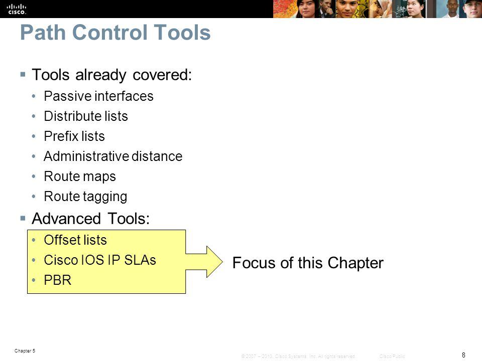Path Control Tools Tools already covered: Advanced Tools: