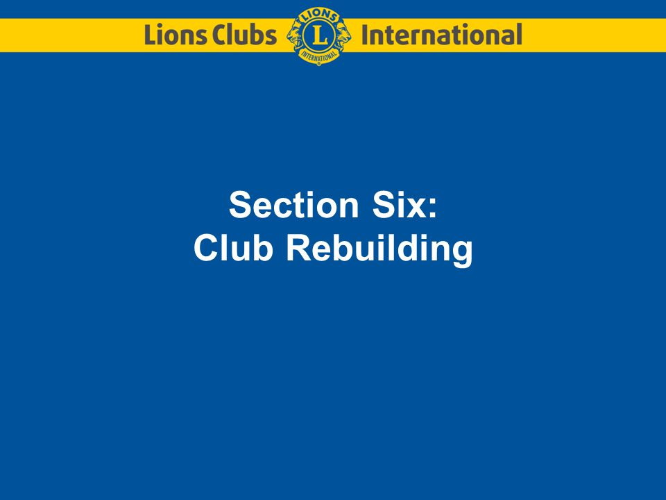 Section Six: Club Rebuilding