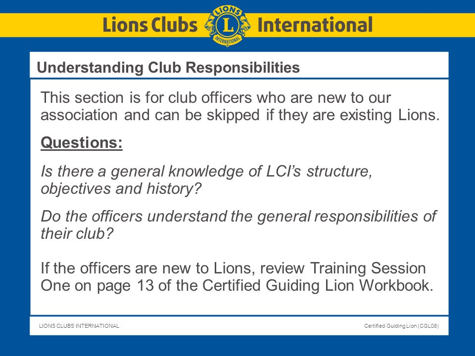Do the officers understand the general responsibilities of their club