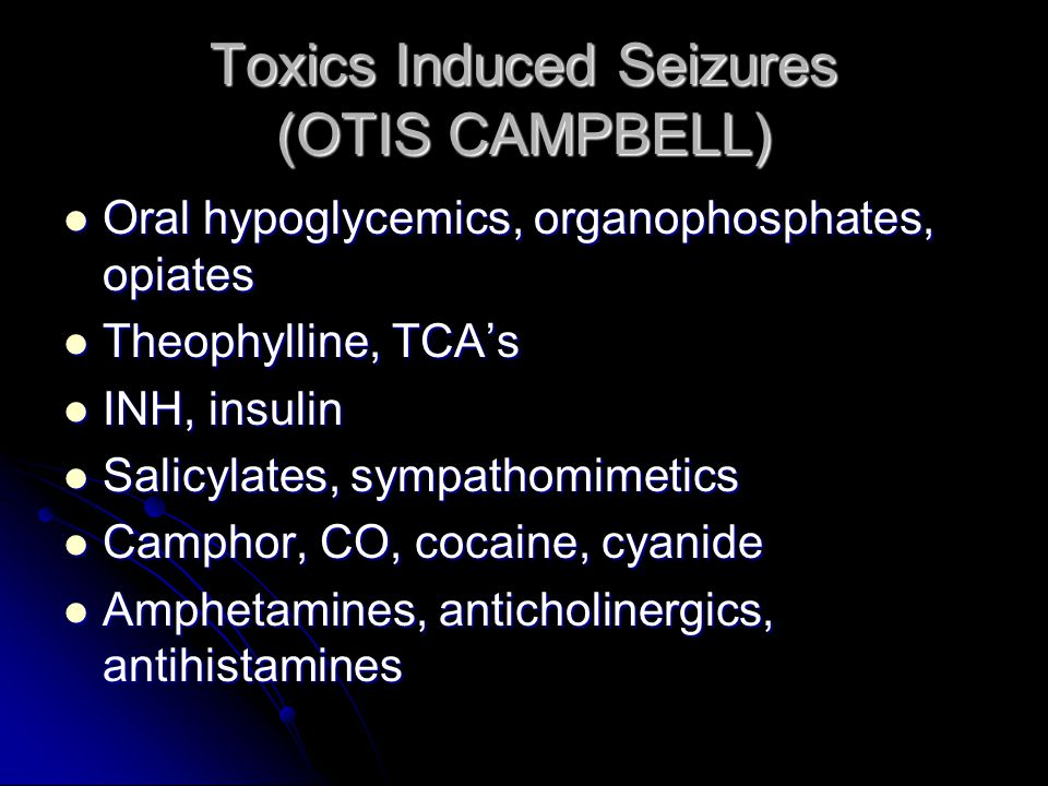 Toxics Induced Seizures (OTIS CAMPBELL)