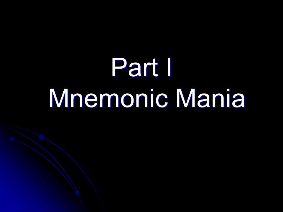 Part I Mnemonic Mania