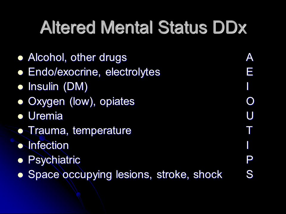 Altered Mental Status DDx