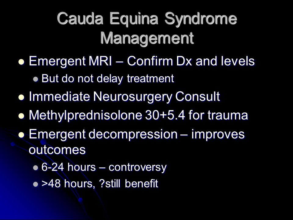 Cauda Equina Syndrome Management