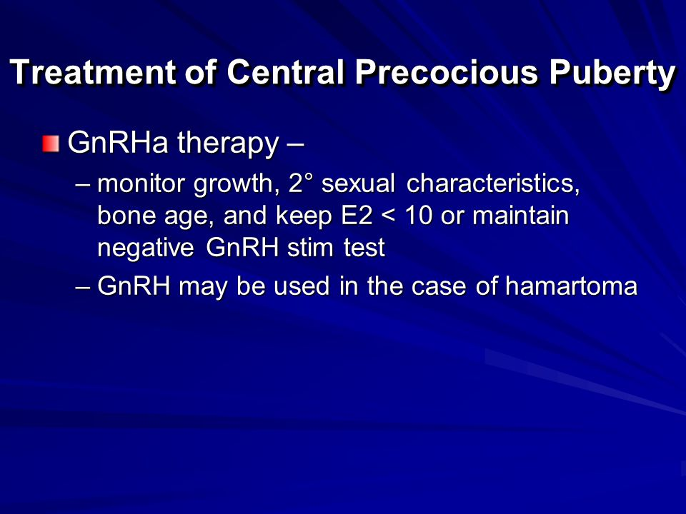 Treatment of Central Precocious Puberty