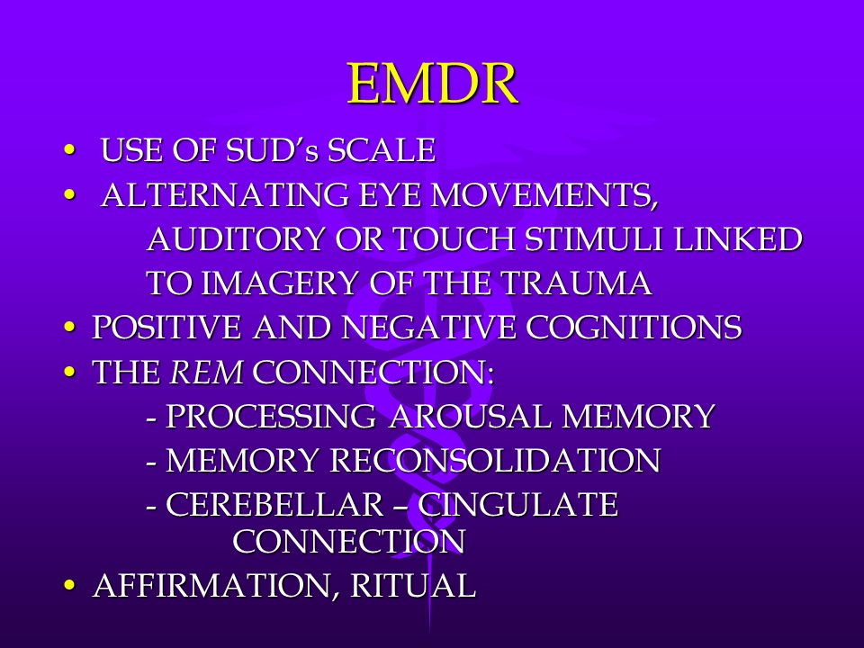 EMDR USE OF SUD's SCALE ALTERNATING EYE MOVEMENTS,