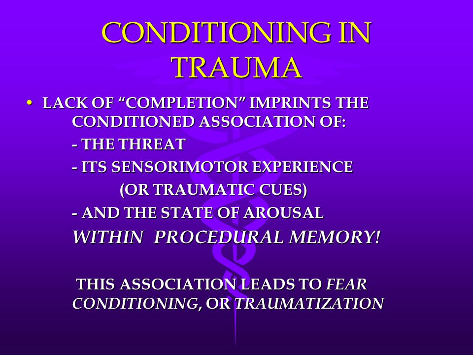 CONDITIONING IN TRAUMA