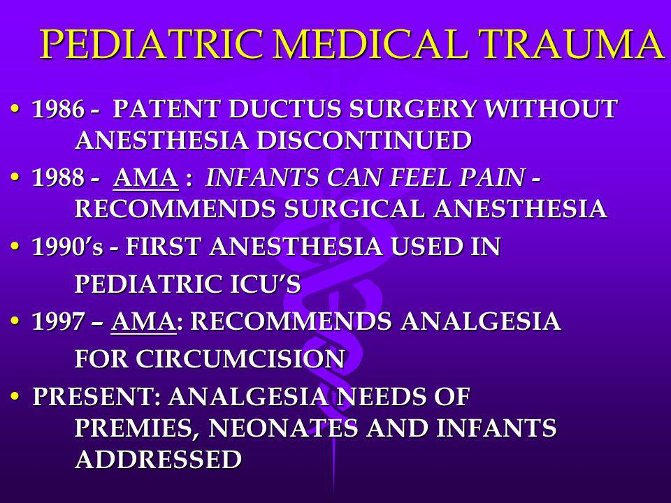 PEDIATRIC MEDICAL TRAUMA