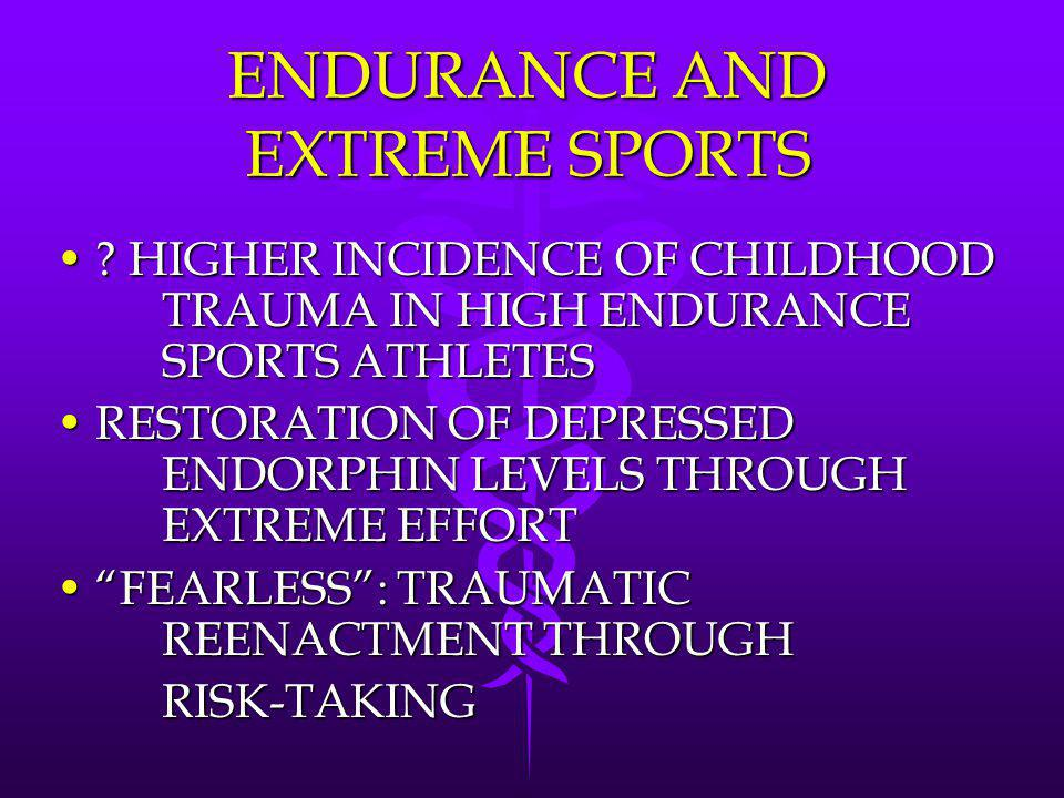 ENDURANCE AND EXTREME SPORTS