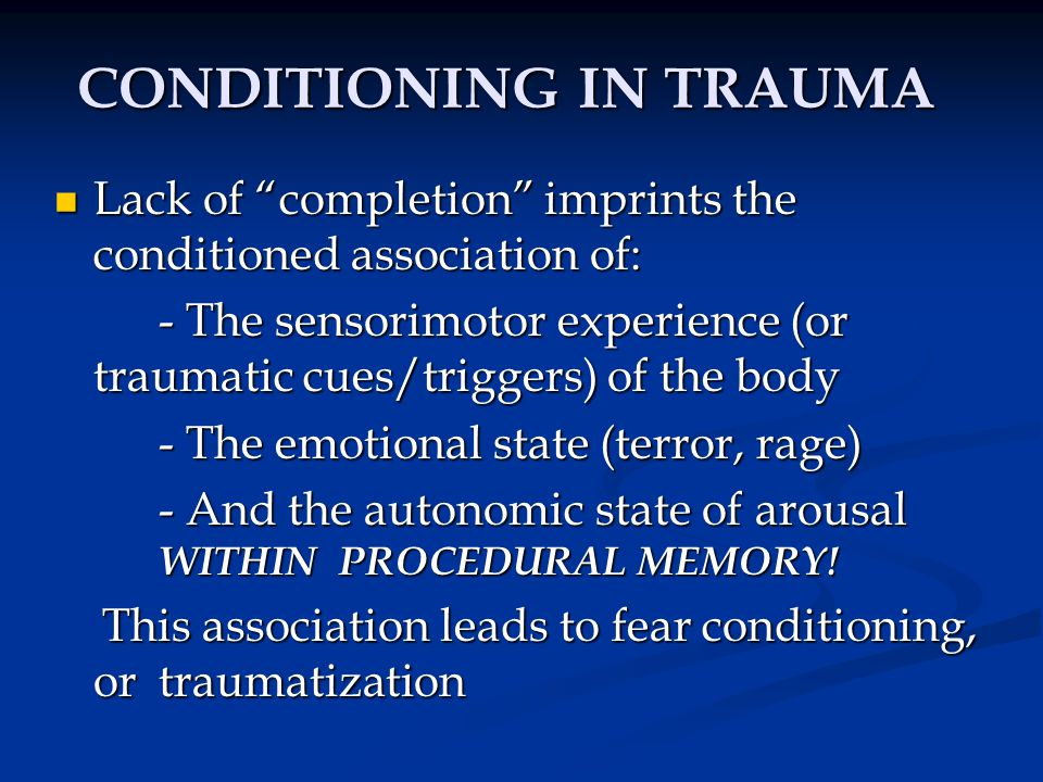 CONDITIONING IN TRAUMA