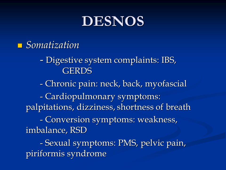 DESNOS Somatization - Digestive system complaints: IBS, GERDS