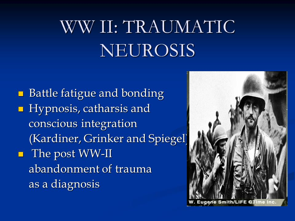 WW II: TRAUMATIC NEUROSIS