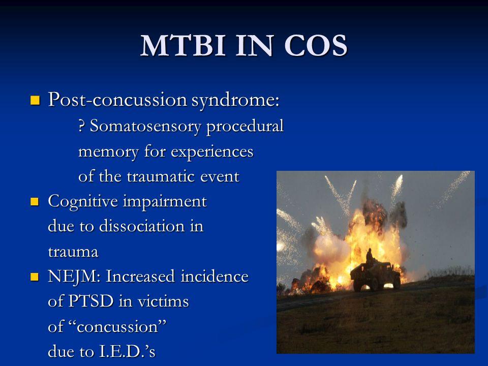 MTBI IN COS Post-concussion syndrome: Somatosensory procedural