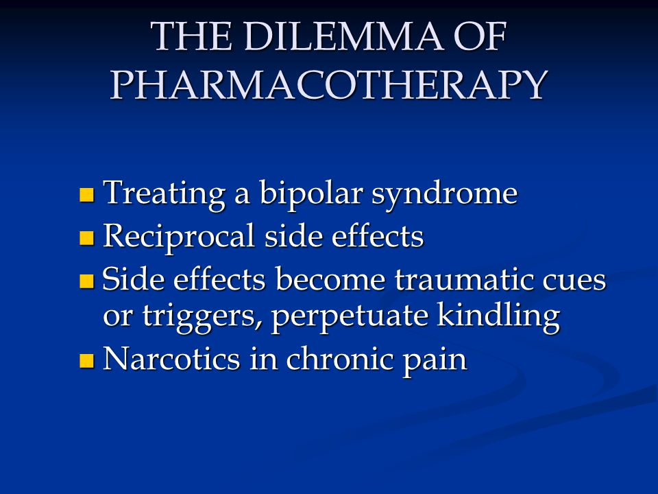 THE DILEMMA OF PHARMACOTHERAPY